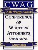 2009 WAGGY Award for 'Going Green' - Received at the Conference of Western Attorneys General