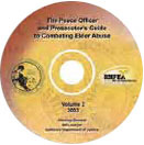 The Peace Officer and Prosecutor's Guide to Combating Elder Abuse (Volume 2)