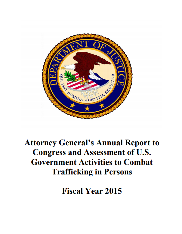 Attorney General Annual report - Trafficking in Person 2015