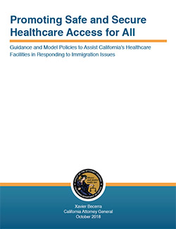Guidance and Model Policies to Assist California's Healthcare Facilities