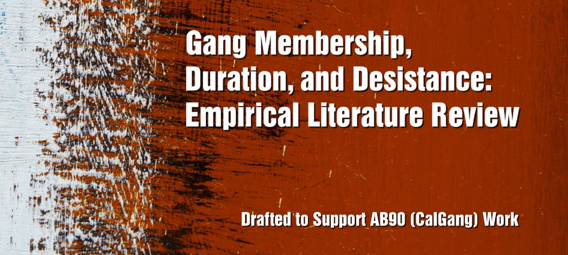 AB 90 Research Assessment: Gang Definitions, Duration, and Desistance